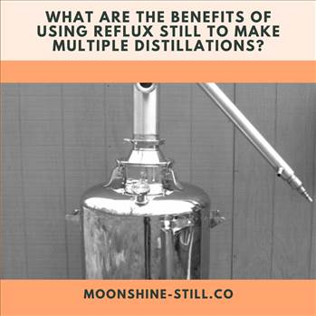 What Are the Benefits Of Using Reflux Still to Make Multiple Distillations.gif by moonshinestill