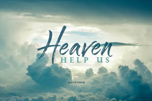 HEAVENHELPUS.jpg by lifecovenant