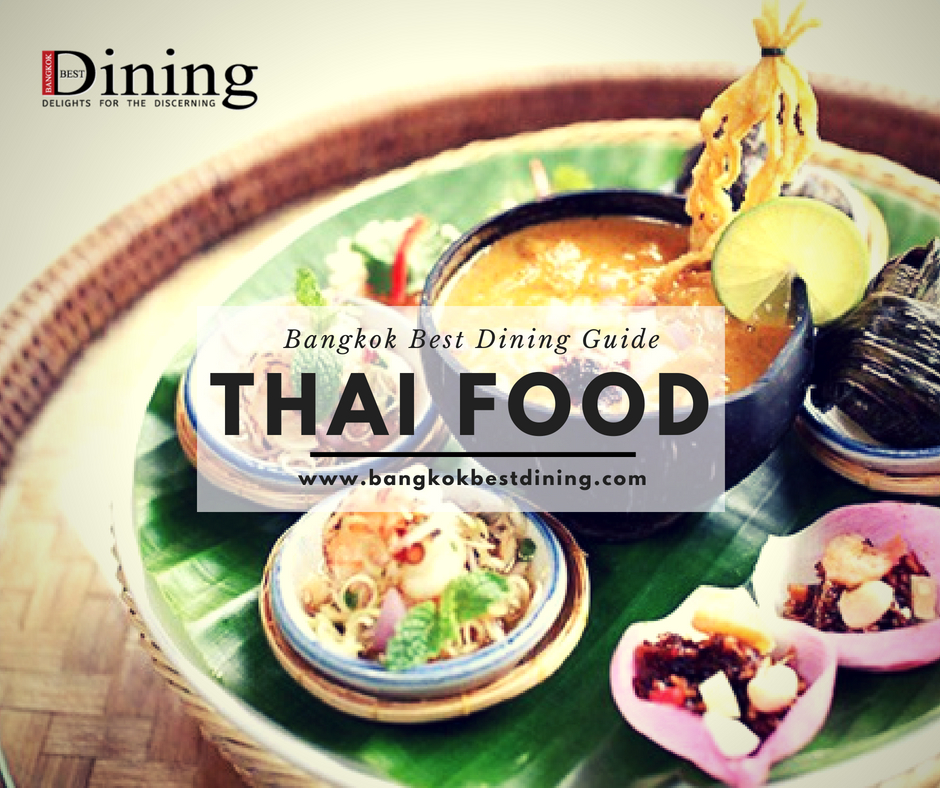 Eat thai food with Bangkok Best Dining Magazine Get the details of the finest Restaurants of month with Bangkok Best Restaurants. Visit http://www.bangkokbestdining.com.  by bangkokbestdining