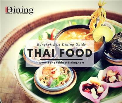 Eat thai food with Bangkok Best Dining Magazine by bangkokbestdining