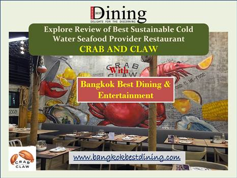 Explore Review of Best Sustainable Cold Water Seafood Provider Restaurant by bangkokbestdining