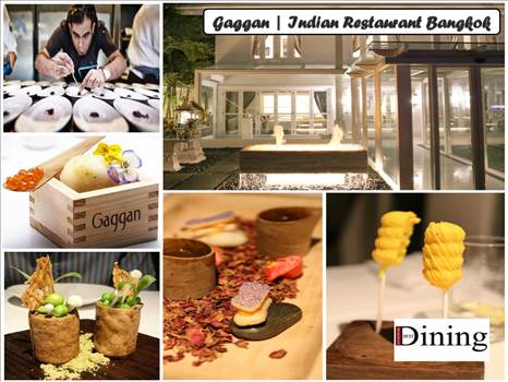 Best Restaurant in Bangkok- A Look at Gaggan Restaurant by bangkokbestdining