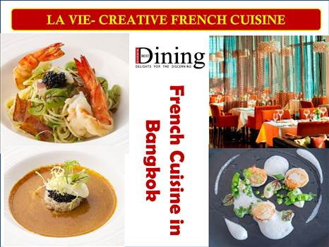 Fine Quality French cuisine in Bangkok by bangkokbestdining