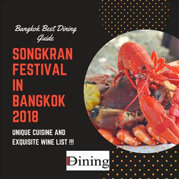 Fine Dining in Bangkok with Songkran Festival.png by bangkokbestdining