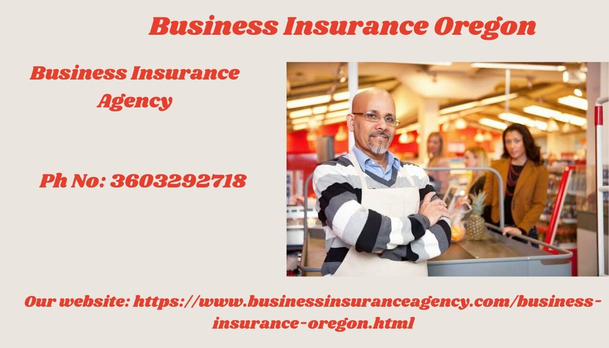 Business Insurance Oregon By Business Insurance Agency.jpg  by businessinsuranceagency