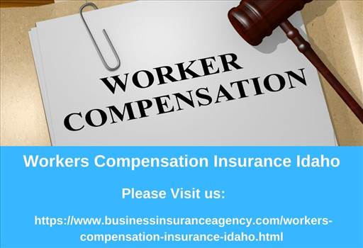 Workers Compensation Insurance Idaho- Business Insurance Agency.jpg -