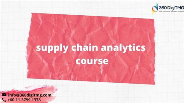 supply chain analytics course.jpg by 360digitmg02