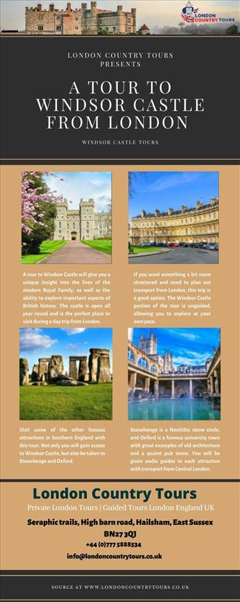 A Tour to Windsor Castle from London – London Country Tours.jpg by LondonCountryTours