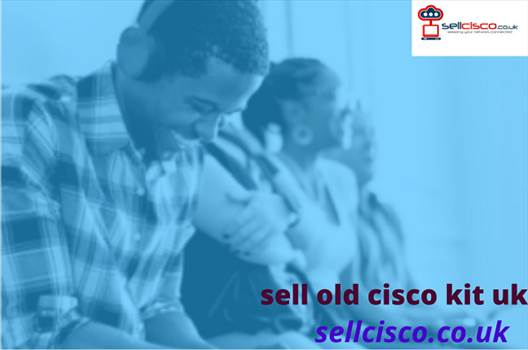 sell old cisco kit uk.png by Sellcisco