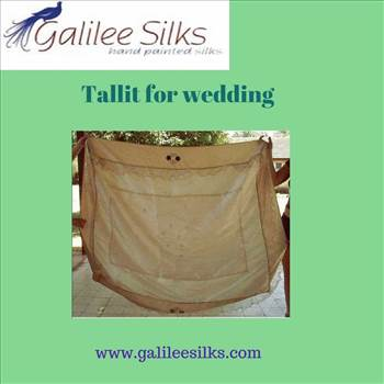 Tallit for wedding.gif - Wedding is not getting company for life. It is a heavenly bonding that brings love within you. In Jewish weddings both the bride and groom wears tallits. So we present you Galilee Silks, a place to find the best, unique and elegant tallits for wedding. Ma