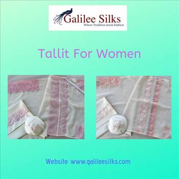 Tallit for women.gif - Tallit for women was definitely a matter of controversy in the days gone by. But in the current time, they have become a part of the trending fashion and Jewish women around the world. For more details, visit: https://www.galileesilks.com/collections/wome