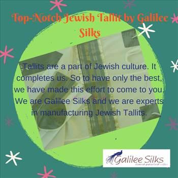 Top-Notch Jewish Tallit by Galilee Silks.jpg -
