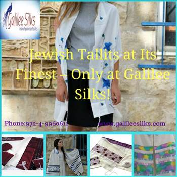 Jewish Tallits at Its Finest – Only at Galilee Silks!.jpg - All traditional attire is always pre-dominantly influenced by religion. Know how tallits from Galilee Silks honors this significance. For more details, visit this link: http://www.sooperarticles.com/shopping-articles/clothing-articles/jewish-tallits-its-f
