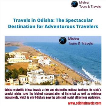 Travels in Odisha: Boasts a rich and distinctive cultural heritage by Odishatravels