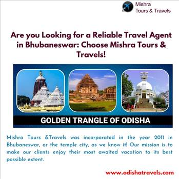 Are you Looking for a Reliable Travel Agent in Bhubaneswar: Choose Mishra Tours & Travels! by Odishatravels