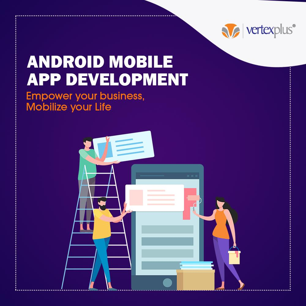 Android Mobile app development - VertexPlus.jpg  We've mastered the art of making the most impressive and ravishing ly stable Android apps that run seamlessly on all major devices and versions of Android.  by VertexPlusSingapore