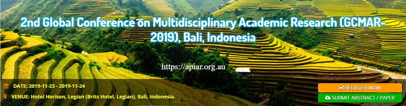 2nd Global Conference on Multidisciplinary Academic Research (GCMAR-2019), Bali, Indonesia-Apiar.org.au.png by apiaracademics