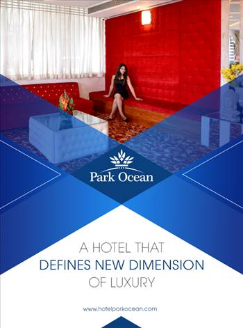 Hotel Park Ocean - A Hotel defining new dimensions of Luxury.png by HotelParkOcean
