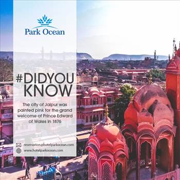 facts about jaipur- Why jaipur called pink city? by HotelParkOcean