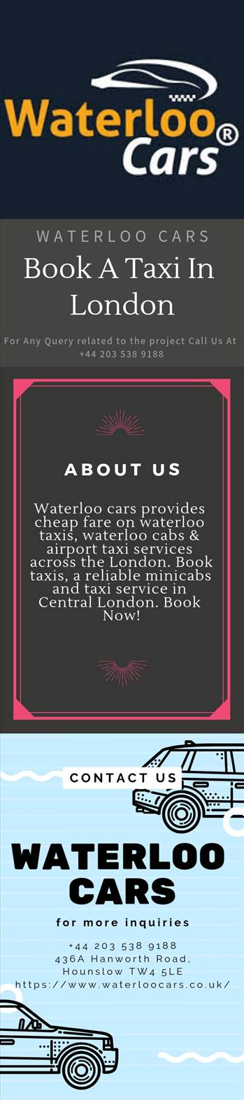 Waterloo cars provide cheap fare on waterloo taxis, waterloo cabs & airport taxi services across London. Book taxis, reliable minicabs and taxi service in Central London.  Book Now today!