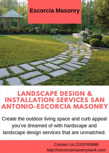 Landscape design & Installation services san antonio-Escorcia Masonry.png by escorciamasonry