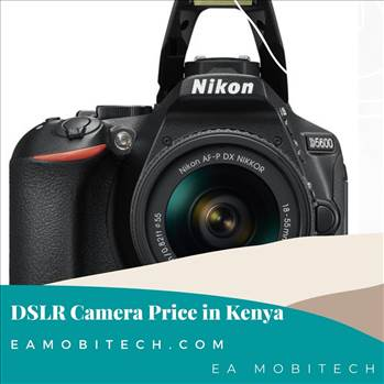 DSLR - Camera Price in Kenya.jpg by eamobitech