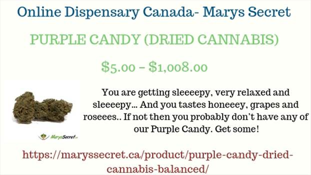 Online Dispensary Canada- Marys Secret.jpg by maryssecret