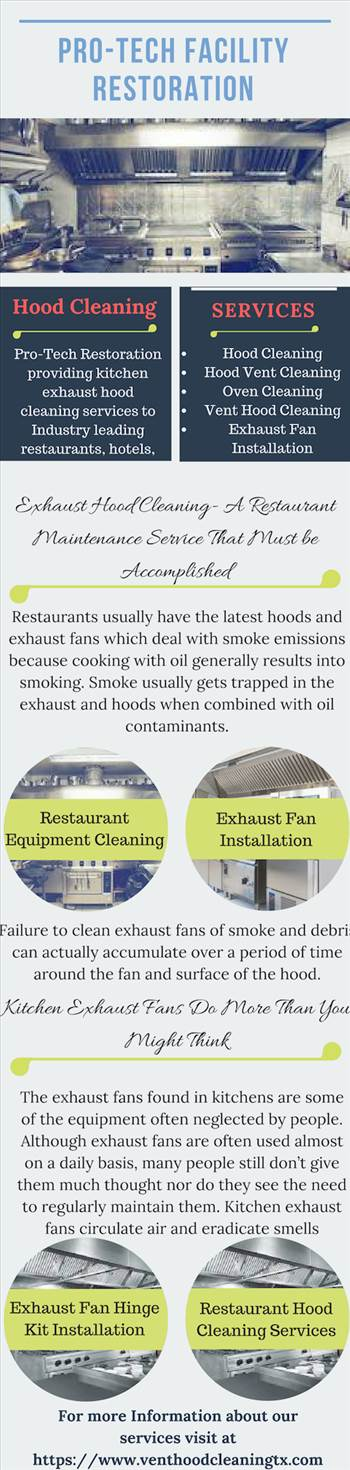 Pro-Tech Restoration providing hood cleaning services to restaurants, hotels, and school districts in Houston, TX. Get more details visit at https://www.venthoodcleaningtx.com/