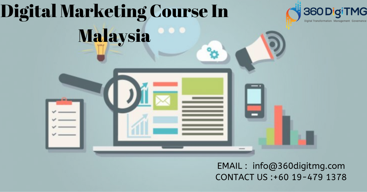 digital marketing course in malaysia.png  by 360digitmgmalaysiacourses