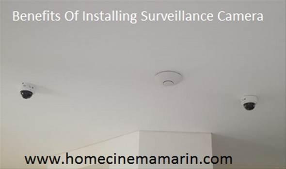 Benefits Of Installing Surveillance Camera.jpg by Homecinemacenter
