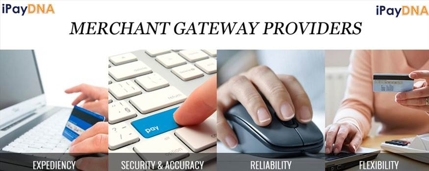 Merchant gateway providers.jpg by ipaydna1