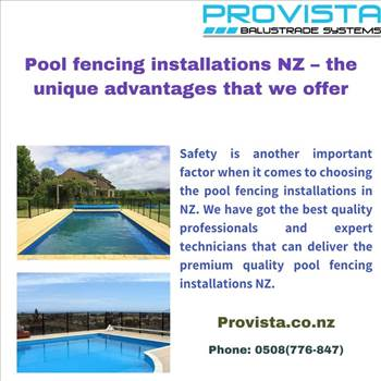 Pool fencing installations NZ – the unique advantages that we offer by Provista