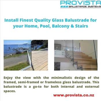 Install Finest Quality Glass Balustrade for your Home, Pool, Balcony & Stairs by Provista