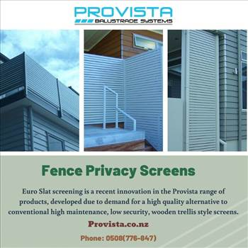 Fence privacy screens - \r\n\r\nFence privacy screens made of aluminum balustrades can add aesthetic value to your property. For more details, visit: https://provista.co.nz/euro-slat-privacy-fence/