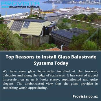 Top Reasons to Install Glass Balustrade Systems Today - You will know why it is a more practical and advantageous decision to opt for glass balustrade systems at your place. Also, know why Provista Balustrade Systems is worth relying on.For more details, visit this link: https://bit.ly/2QtIJQW