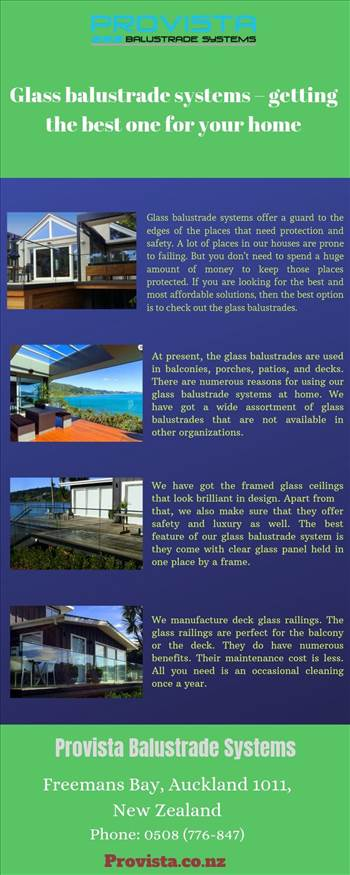 Glass balustrade systems – getting the best one for your home - \r\n\r\nAt present, the glass balustrades are used in balconies, porches, patios, and decks. There are numerous reasons for using our glass balustrade systems at home. For more details, visit this link: https://bit.ly/2oTnBsx