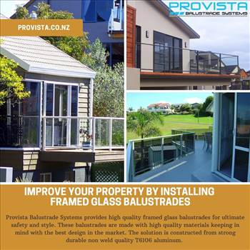 Improve Your Property By Installing Framed glass balustrades by Provista