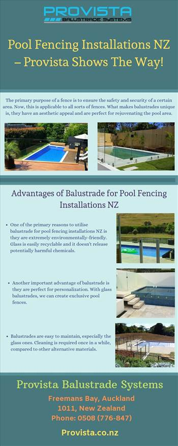 Pool Fencing Installations NZ – Provista Shows The Way! - Balustrades are the currently the better investment for fencing compared to other materials like wood or iron fencing. Know how Provista can help you with that. For more details, visit this link: https://bit.ly/2DtjpUA