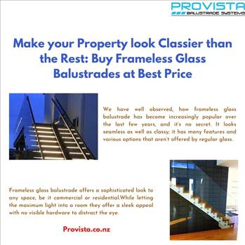Make your Property look Classier than the Rest: Buy Frameless Glass Balustrades at Best Price by Provista