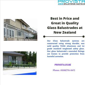 Best in Price and Great in Quality Glass Balustrades at New Zealand by Provista
