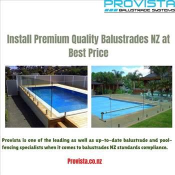Install Premium Quality Balustrades NZ at Best Price  by Provista