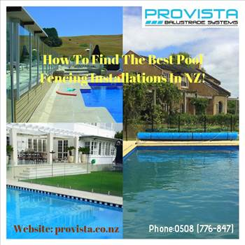 How to find the best Pool fencing installations in NZ!.jpg by Provista