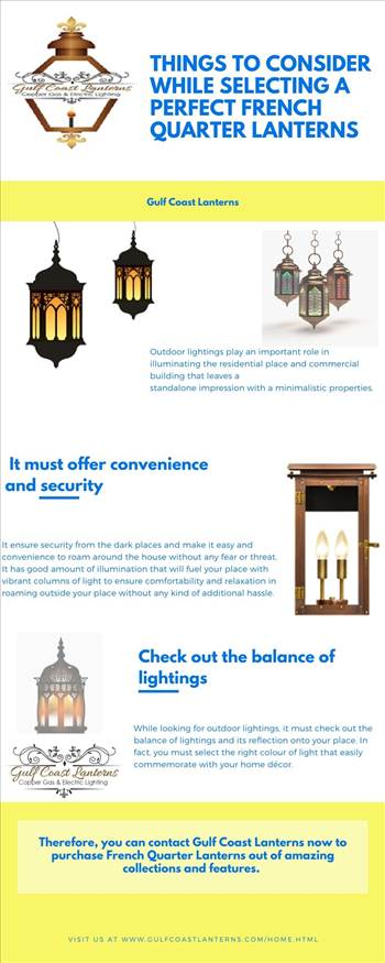 Things to consider while selecting a perfect French Quarter Lanterns.jpg by Gulfcoastlanterns