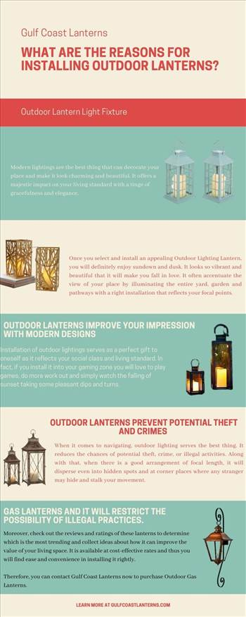 What are the reasons for installing outdoor lanterns.jpg by Gulfcoastlanterns