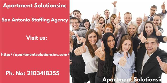 San Antonio Staffing Agency- Apartment Solutionsinc.jpg by apartmentsolutionsinc