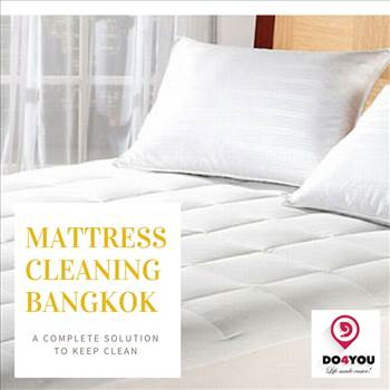 Best Mattress Cleaning Services in Bangkok by DO4YOU