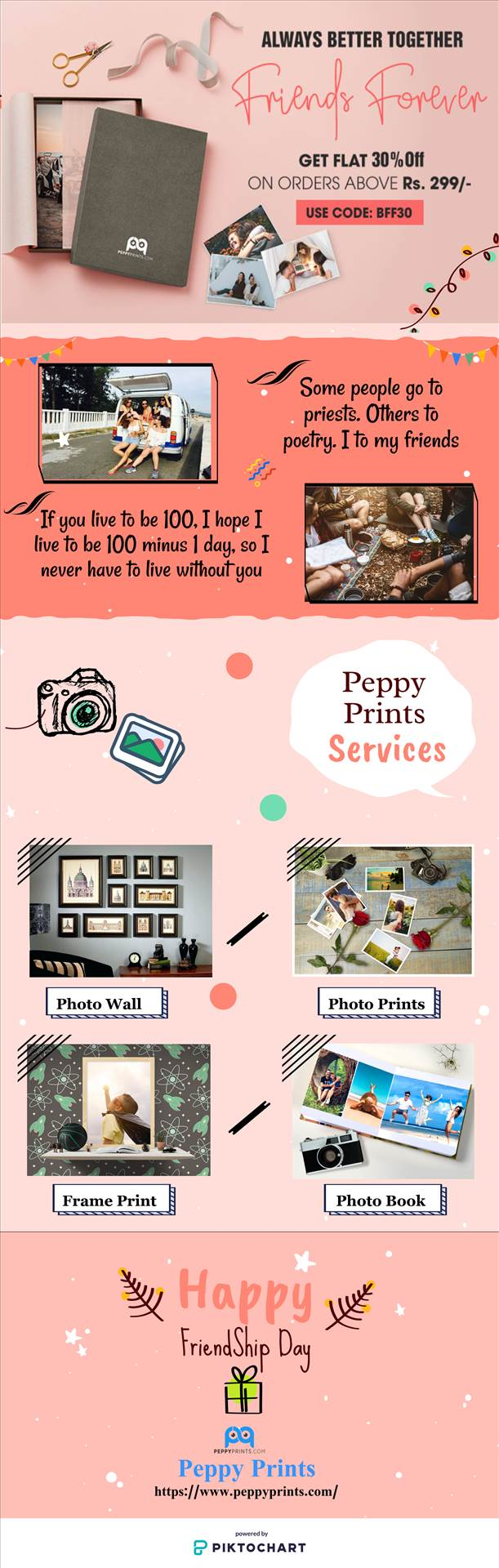 Friendship Day Gifts By Peppy Prints Looking for gifts on this Friendship-Day choose Peppy prints as we are giving flat 30% off on order above 299 rs. and use code BFF30 to avail the offer.    by peppyprints