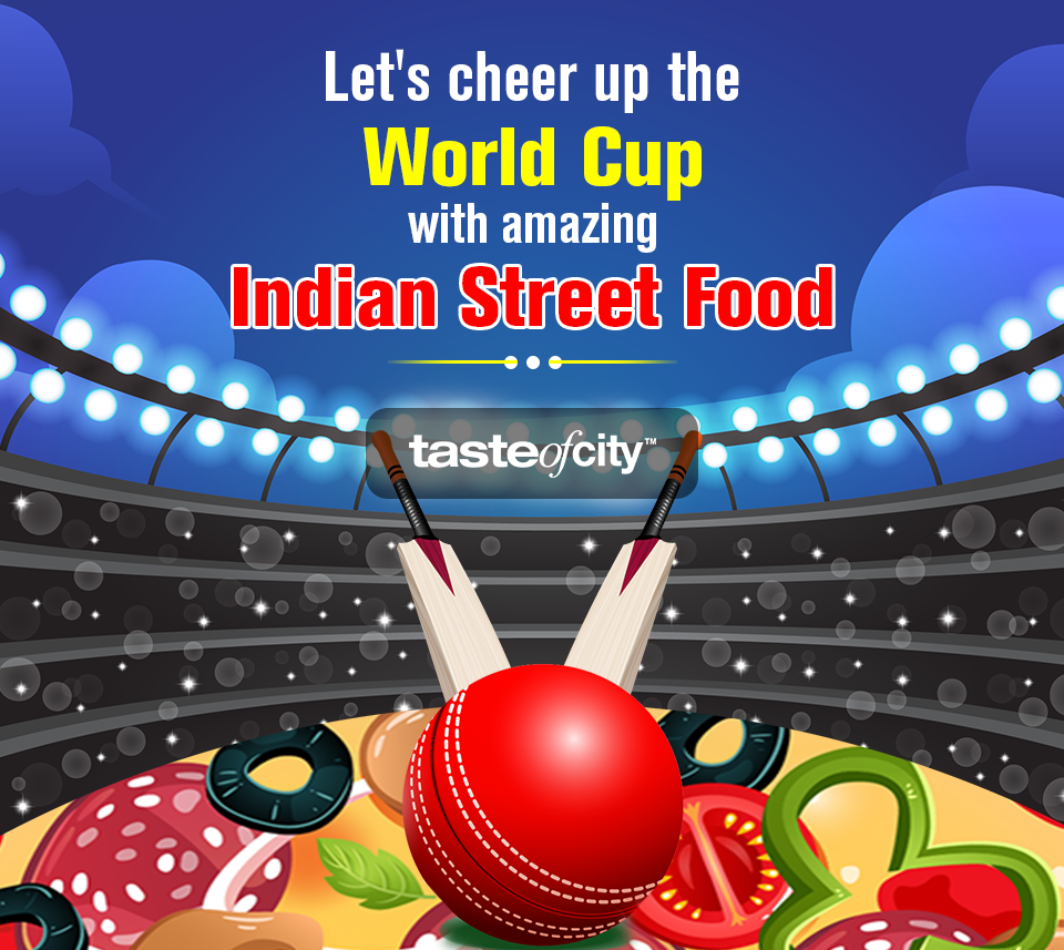 Enjoy The World Cup - Taste of City Let's cheer up the world cup with amazing Indian Street Foods. by tasteofcity