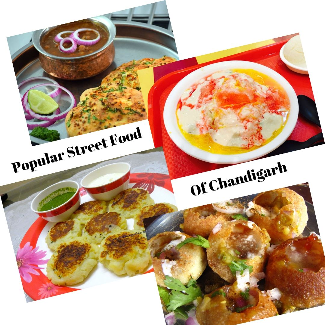 Popular Street Food of Chandigarh Discover the famous foods and find out the popular foods of Chandigarh