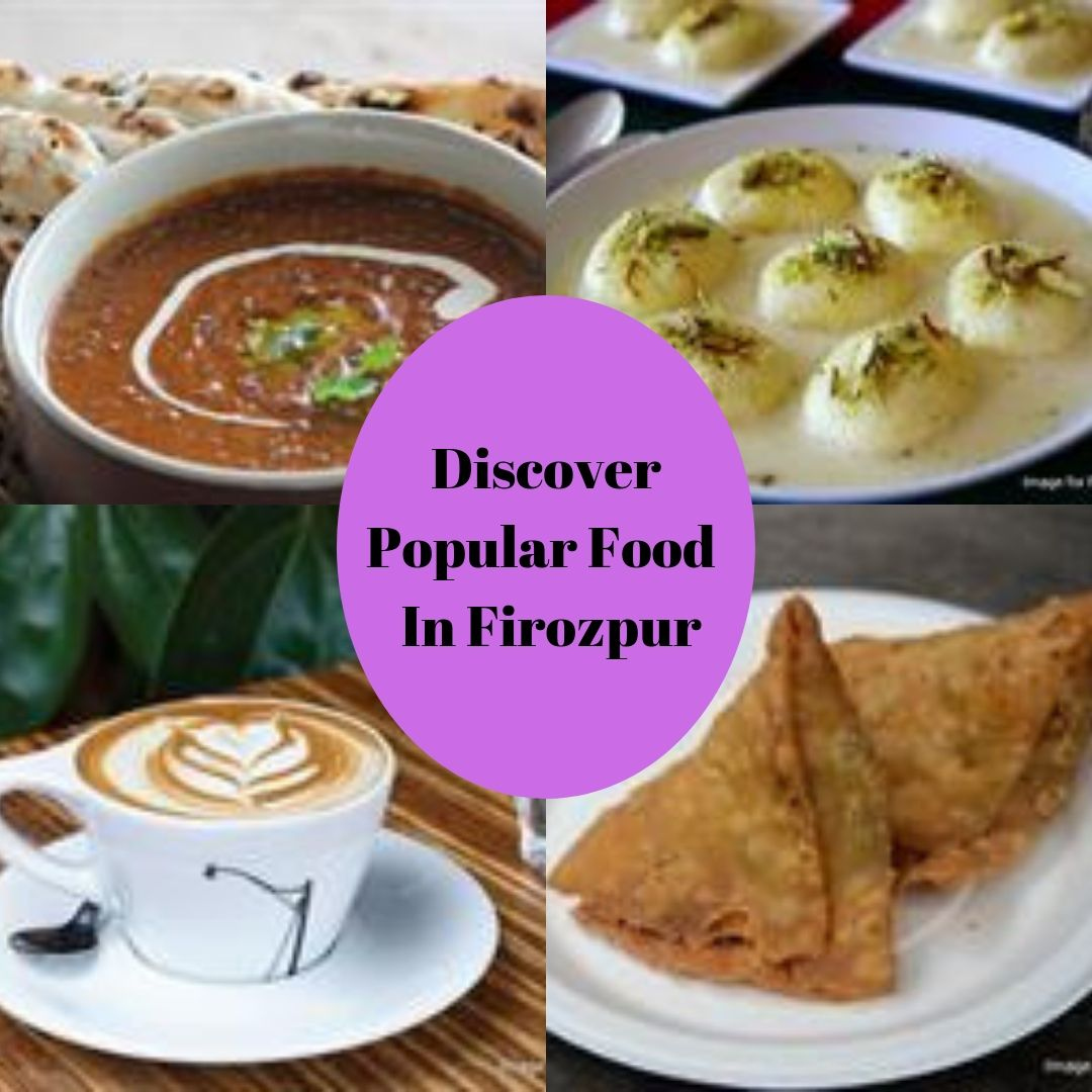 Discover Popular Food Of Firozpur If you are the one who is looking for information about the popular dishes in Firozpur, then just visit Taste Of City which gives you information about the most popular food in Firozpur.  by tasteofcity